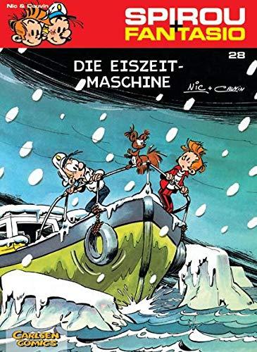 Spirou und Fantasio 28. Die Eiszeit-Maschine: Carlsen Verlag GmbH
