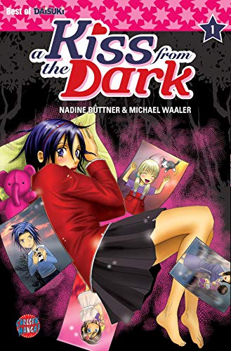 A Kiss from the Dark, Band 1: Waaler, Michael, B�ttner, Nadine