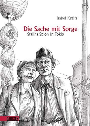 9783551787439: Die Sache mit Sorge: Stalins Spion in Tokio