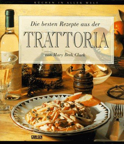9783551850645: Die besten Rezepte aus der Trattoria