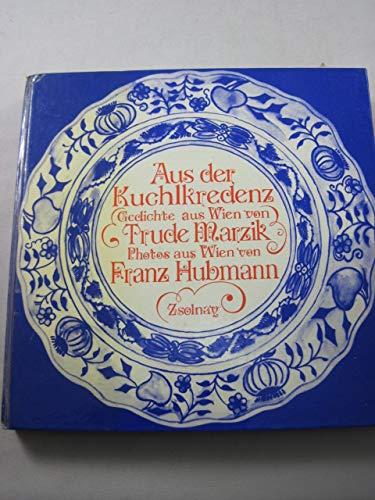 9783552023284: Aus der Kuchlkredenz. Gedichte aus Wien