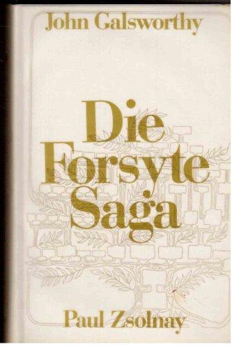 Die Forsyte Saga.: John Galsworthy