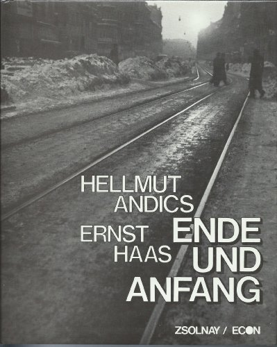 Ende und Anfang. Die Stadt / Hunger: Hellmut Andics [*