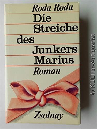 Die Streiche des Junkers Marius: Roman (German: Roda Roda