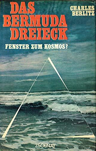 9783552027350: Das Bermuda-Dreieck. Fenster zum Kosmos?