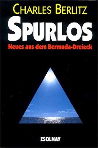 9783552029156: Spurlos. Neues aus dem Bermuda- Dreieck.