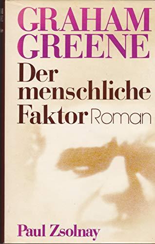 Der menschliche Faktor (The Human Factor): Greene, Graham