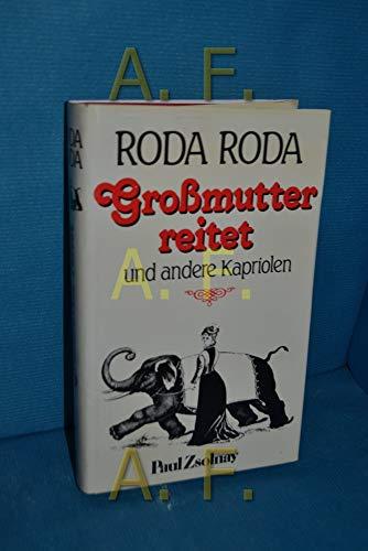 Grossmutter reitet und andere Kapriolen (German Edition): Roda Roda