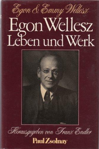 9783552033436: Egon Wellesz, Leben und Werk