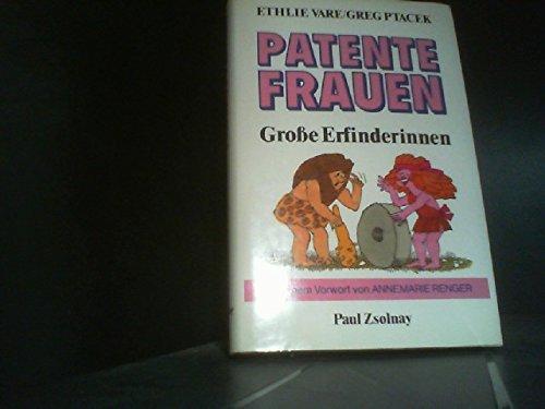 Patente Frauen - Vare, Ethlie A. und Greg Ptacek