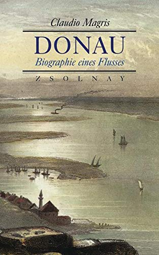 9783552048119: Donau. Biographie eines Flusses