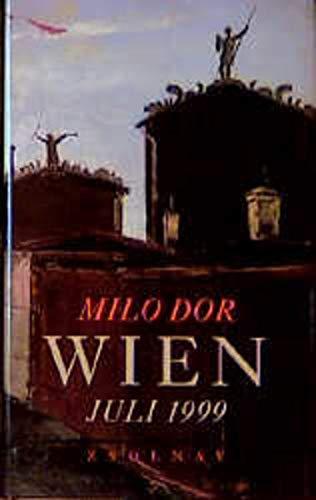 9783552048478: Wien, Juli 1999: Eine Geschichte (German Edition)