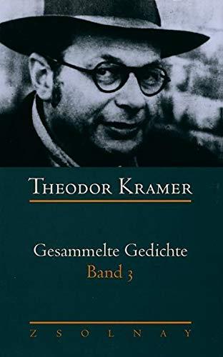 Gesammelte Gedichte, 3 Bde., Bd.3: Theodor Kramer