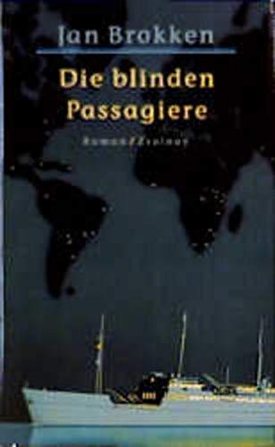 9783552049116: Die blinden Passagiere. Roman