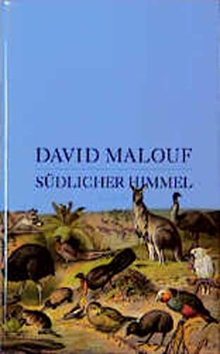 Südlicher Himmel. (9783552049192) by David Malouf