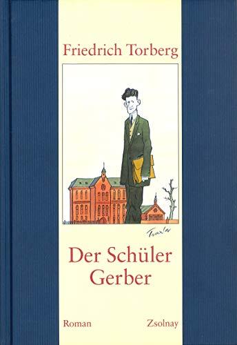9783552049437: Der Schüler Gerber.