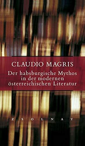 9783552049611: Der habsburgische Mythos in der modernen osterreichischen Literatur (German Edition)