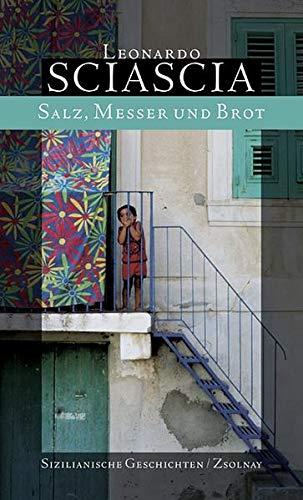 9783552052109: Salz, Messer und Brot: Sizilianische Geschichten