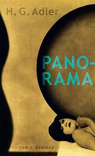 Panorama. Roman in zehn Bildern.: Adler, Hans Georg