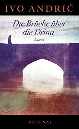 9783552055230: Die Brücke über die Drina