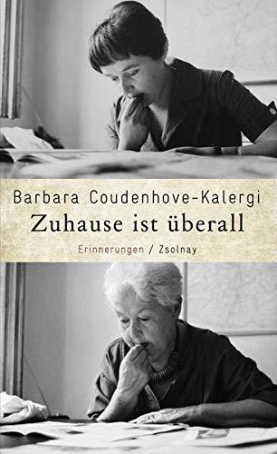 Zuhause ist überall: Barbara Coudenhove-Kalergi