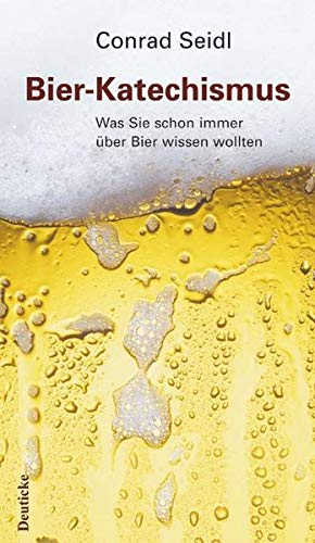 9783552060074: Bier-Katechismus: Was Sie schon immer über Bier wissen wollten