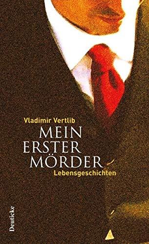 9783552060319: Mein erster Mörder: Lebensgeschichten