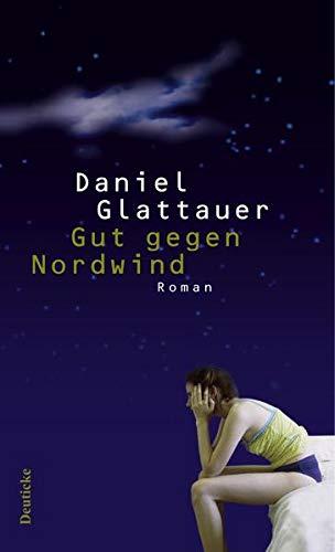 Gut Gegen Nordwind: Glattauer, Daniel