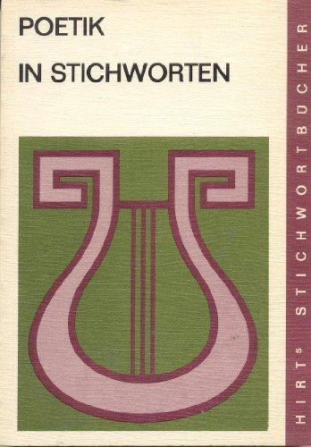 9783554800005: Poetik in Stichworten - Literaturwissenschaftliche Grundbegriffe, Eine Einführung