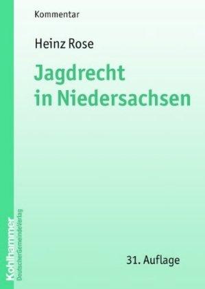 9783555014173: Jagdrecht in Niedersachsen: Kommentar