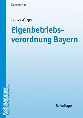 Eigenbetriebsverordnung Bayern: Ulrich Lenz