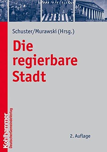 Die regierbare Stadt: Wolfgang Schuster