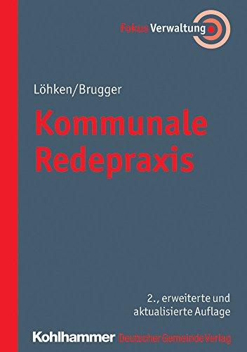 9783555018089: Kommunale Redepraxis (Fokus Verwaltung)