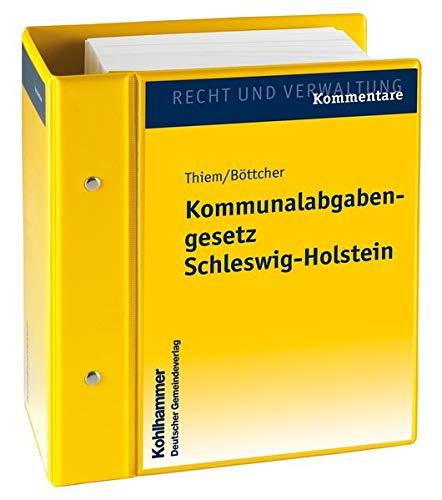 9783555102696: Kommunalabgabengesetz Schleswig-Holstein - Kommentar. Stand: Januar 2010, Gesamtwerk inkl. 17. Lfg.