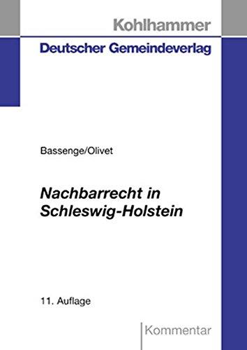 9783555102740: Nachbarrecht in Schleswig-Holstein: Kommentar
