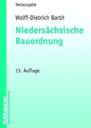 9783555202372: Niedersächsische Bauordnung.
