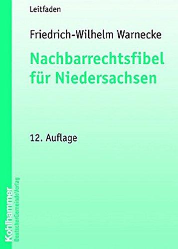 9783555202938 Nachbarrechtsfibel Fur Niedersachsen Eine Einfuhrung