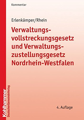9783555304403: Verwaltungsvollstreckungsgesetz und Verwaltungszustellungsgesetz Nordrhein-Westfalen: Kommentar für die Praxis (Kommunale Schriften Fur Nordrhein-westfalen)