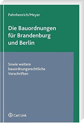 Die neuen Bauordnungen für Brandenburg und Berlin: Werner Pahnhenrich