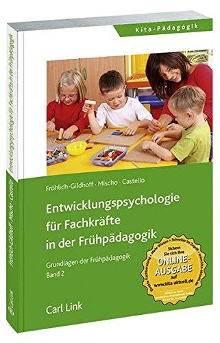 9783556018927: Entwicklungspsychologie für Fachkräfte in der Frühpädagogik