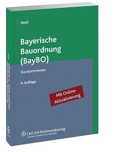 Bayerische Bauordnung (BayBO): Stephan Wolf