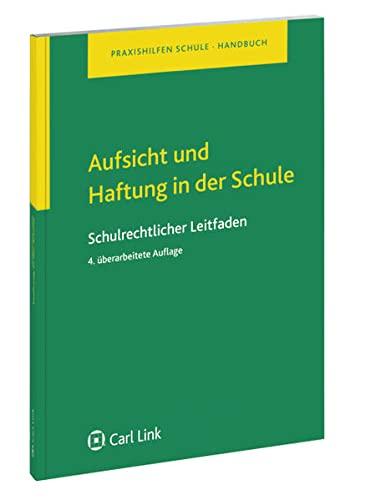 Aufsicht und Haftung in der Schule - Thomas Böhm