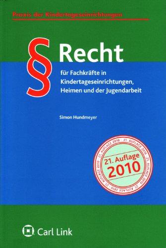 9783556028926: Recht für Fachkräfte in Kindertageseinrichtungen, Heimen und der Jugendarbeit