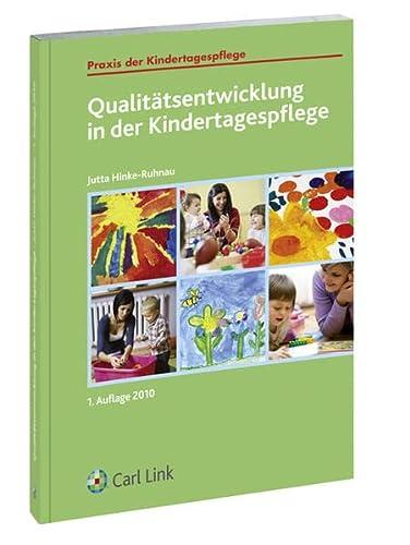 Qualitätsentwicklung in der Kindertagespflege: Jutta Hinke-Ruhnau