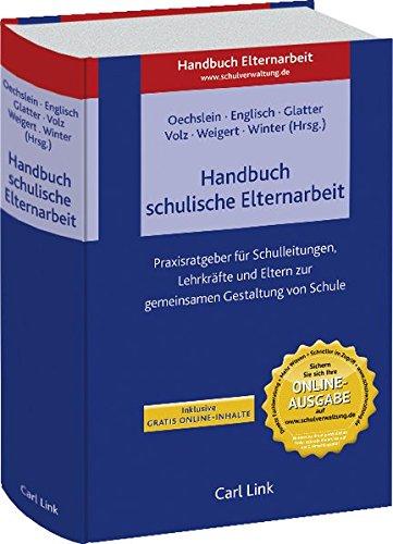 Handbuch schulische Elternarbeit: Karin E. Oechslein