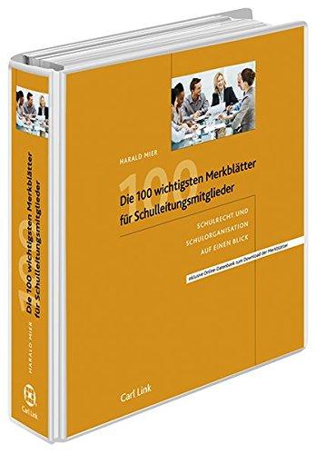 9783556065051: Die 100 wichtigsten Merkblätter für SL-Mitglieder: Schulrecht und Schulorganisation auf einen Blick