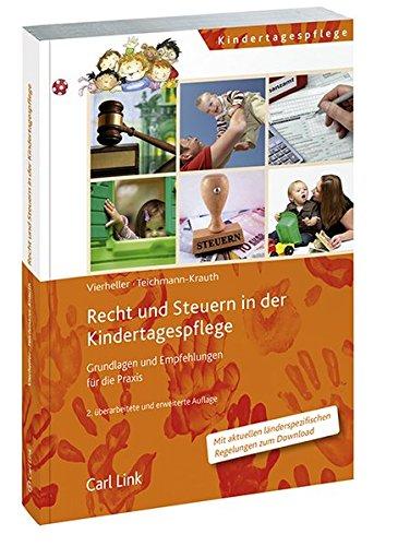 9783556065099: Recht und Steuern in der Kindertagespflege: Grundlagen und Empfehlungen für die Praxis