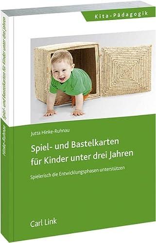9783556065556: Spiel- und Bastelkarten für Kinder unter drei Jahren: Spielerisch die Entwicklungsphasen unterstützen