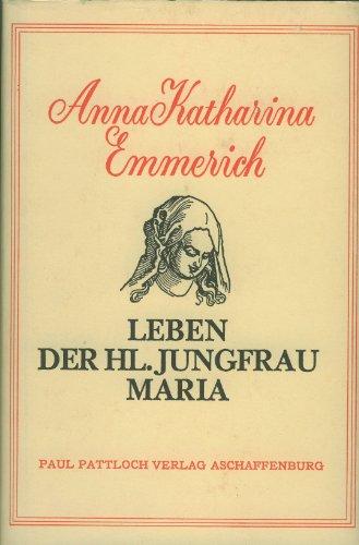 9783557910053: Leben Der Hl. Jungfrau Maria