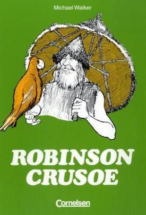 Robinson Crusoe. (Lernmaterialien) (9783559254018) by Defoe, Daniel; Walker, Michael